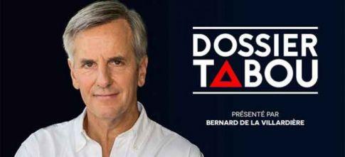 """Nouveau sur M6 : """"Dossier Tabou"""" avec Bernard de la Villardière le 28 septembre"""