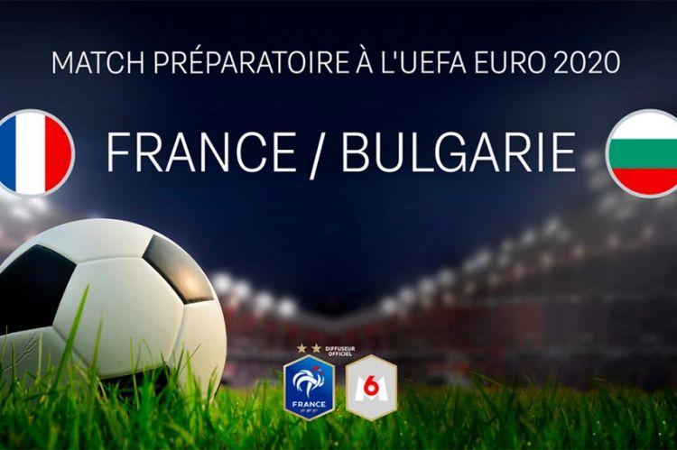 Football : le match France / Bulgarie à suivre en direct sur M6 mardi 8 juin