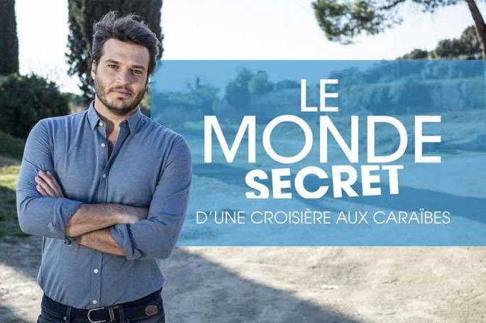 """""""Le monde secret d'une croisière aux Caraïbes"""", samedi 13 juillet sur M6"""