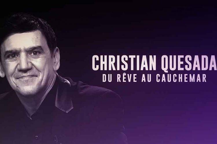 """Christian Quesada : du rêve au cauchemar"" : document inédit diffusé sur C8 jeudi 9 mai"