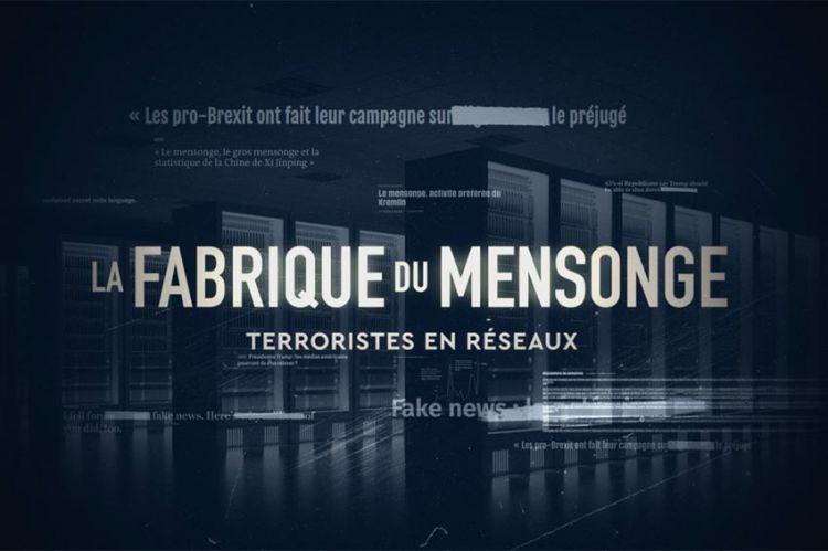 """""""La Fabrique du Mensonge"""" : « Terroristes en réseaux », dimanche 30 mai sur France 5"""