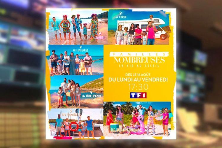 """""""Familles nombreuses : la vie au soleil"""" sur TF1 à partir du 16 août (vidéo)"""